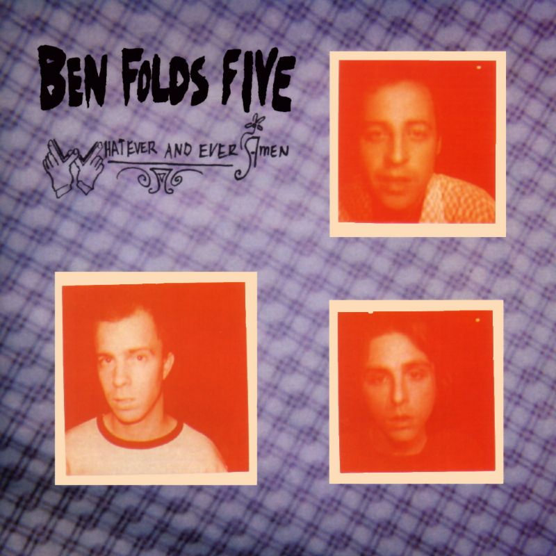 Ben-Folds-Five-Whatever-and-Ever-Amen