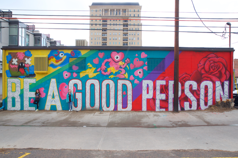 Be a Good Person mural Denver